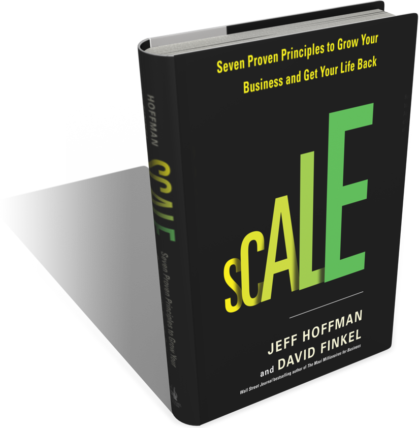 SCALE - Seven Proven Principles to Grow You Business and Get Your Life Back