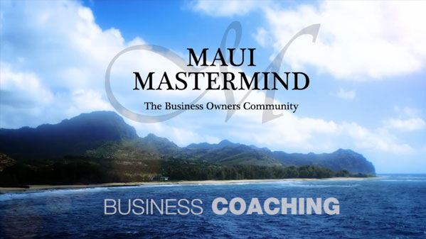 Maui Business Coaching Master video