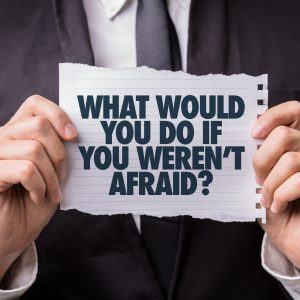 Why Fear Is The Biggest Success Killer - And How To Overcome It